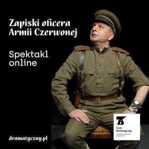 Kultowa sztuka Teatru Dramatycznego dziś będzie grana przez internet!
